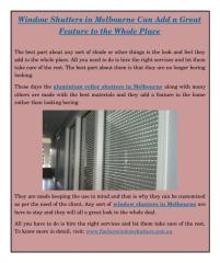 Window Shutters in Melbourne Can Add a Great Feature to the Whole Place.pdf