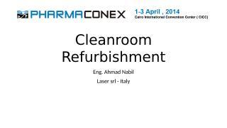 NABIL_Cleanroom Refurbishment.pptx