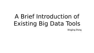 Bingjing_big data tools.pptx