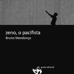 Zeno, o pacifista - Bruno Mendonca.epub