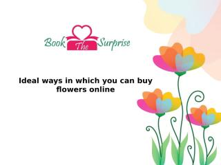 Ideal ways in which you can buy flowers online.pptx