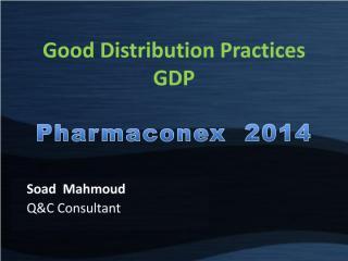 SOAD_Good Distripution Practices Pharmaconex 3-4-2014.pdf