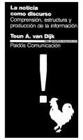 Teun Van Dijk - La Noticia Como Discurso.pdf