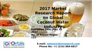 2017 Market Research Report on Global Coconut Water Industry.pptx
