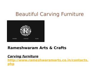 Beautiful Carving Furniture.pptx