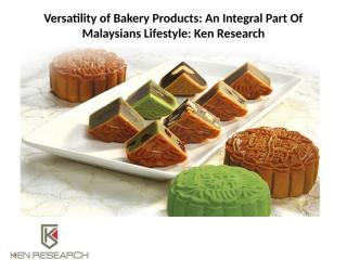 Versatility of Bakery Products.pptx