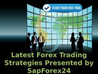Latest Forex Trading Strategies Presented by SapForex24 (1).pptx
