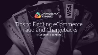 Tips to Fighting eCommerce Fraud and Chargebacks.pdf