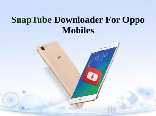 SnapTube Downloader For Oppo Mobiles.pdf